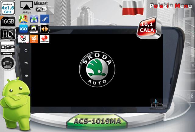 """ACS Nawigacja do Skoda OCTAVIA-3 2013-> z ANDROID + LCD-10,1"""""""